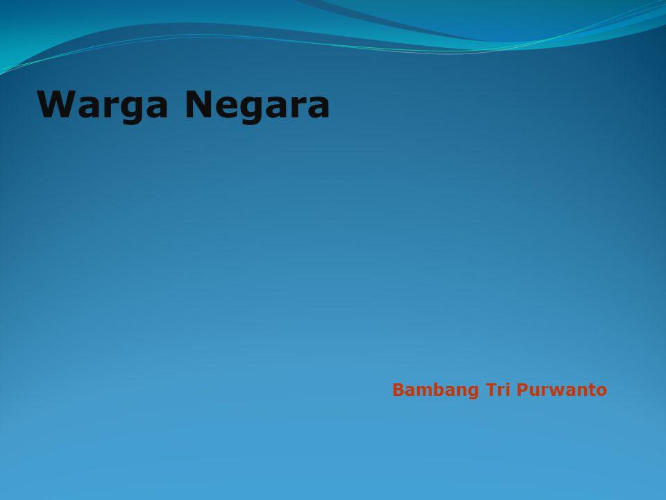 Warga Negara Bambang Tri Purwanto