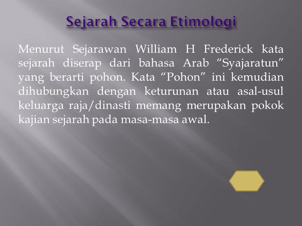 Sejarah Secara Etimologi