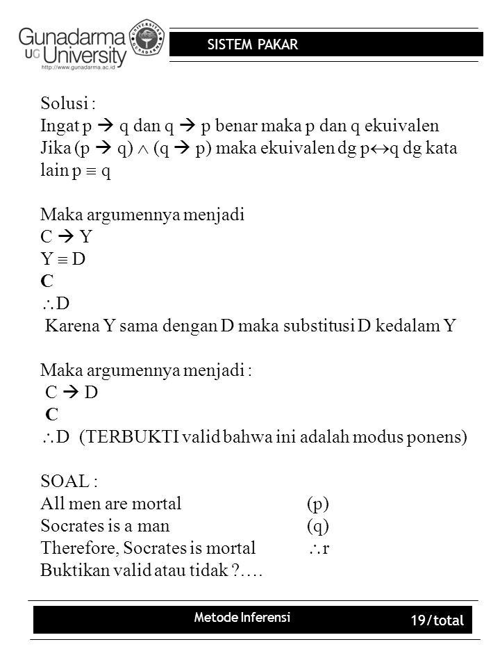 Ingat p  q dan q  p benar maka p dan q ekuivalen