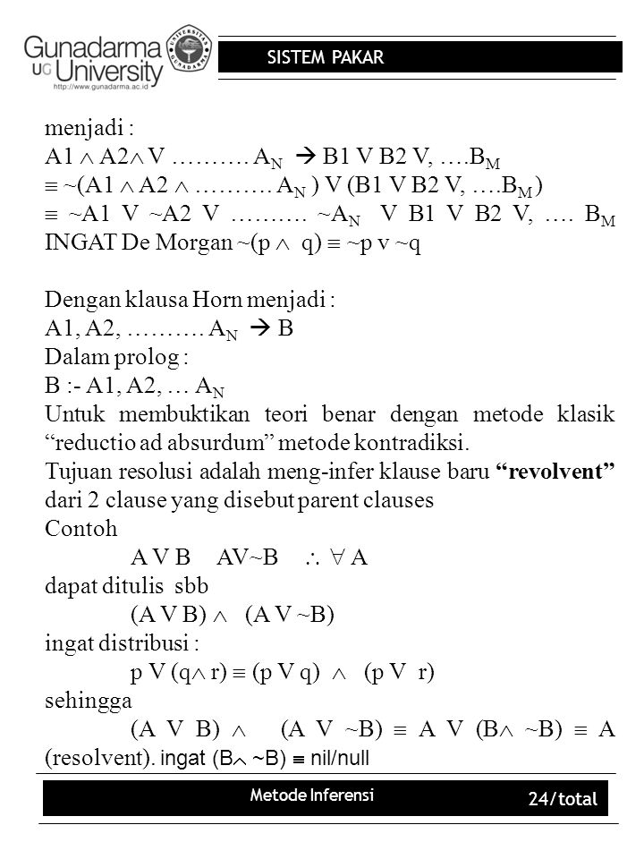  ~(A1  A2  ………. AN ) V (B1 V B2 V, ….BM )