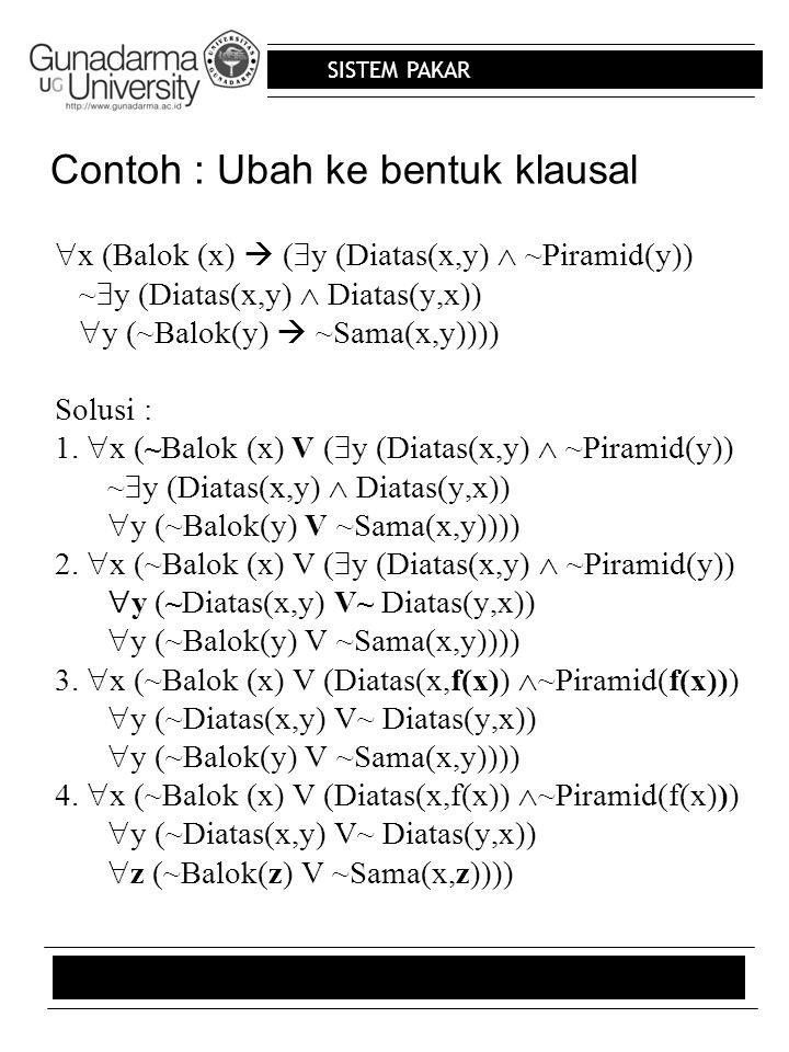Contoh : Ubah ke bentuk klausal