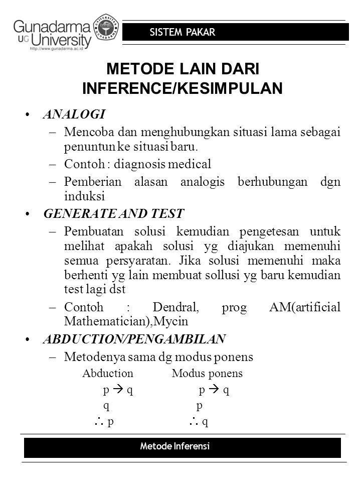 METODE LAIN DARI INFERENCE/KESIMPULAN