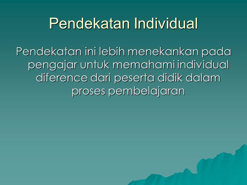 Pendekatan Individual