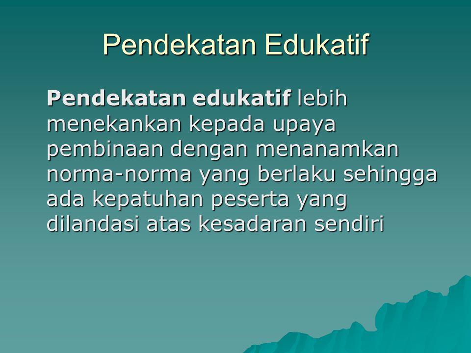 Pendekatan Edukatif