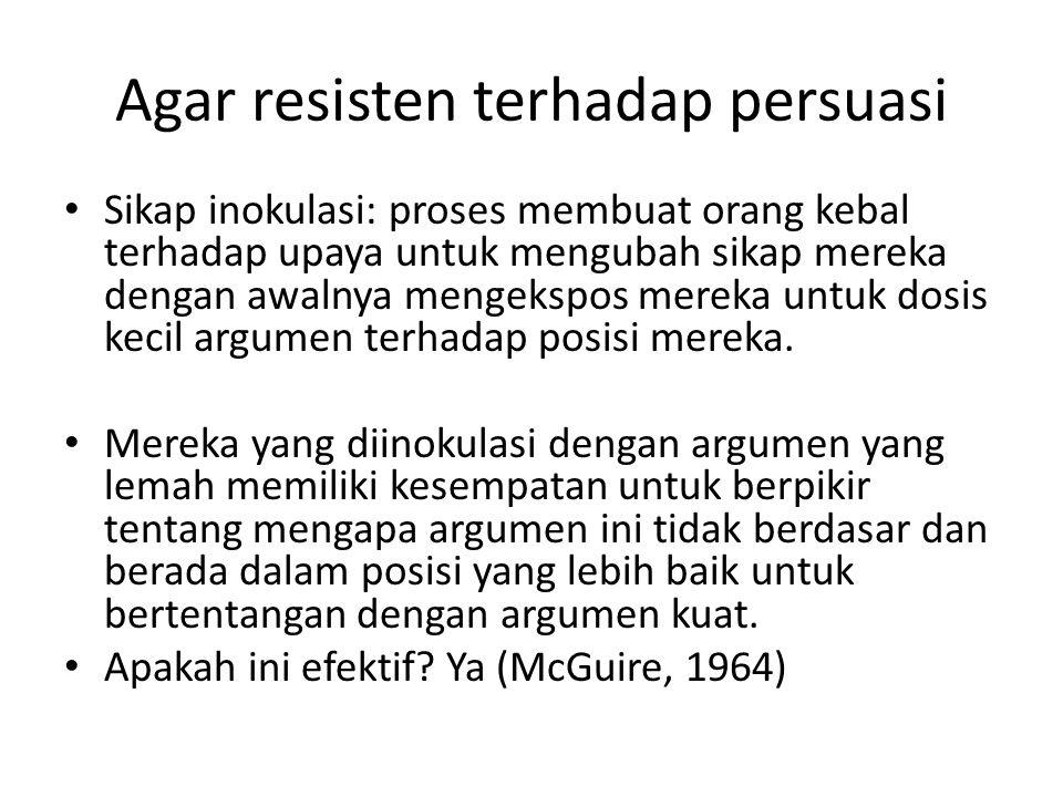 Agar resisten terhadap persuasi