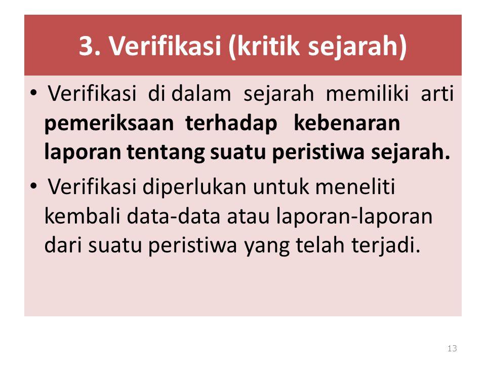 3. Verifikasi (kritik sejarah)