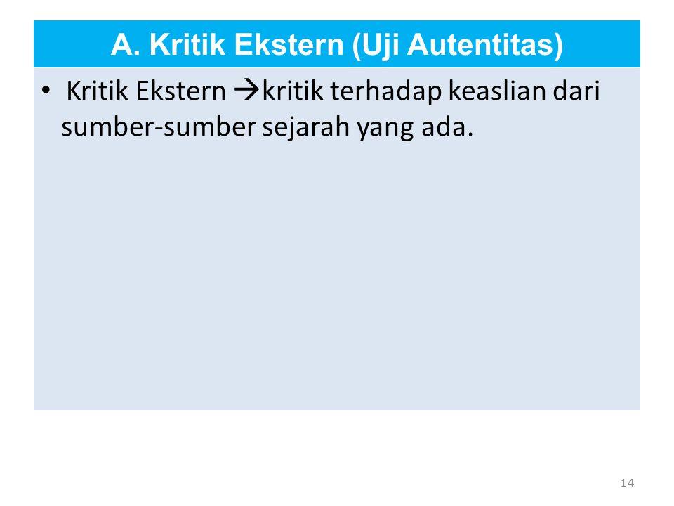A. Kritik Ekstern (Uji Autentitas)
