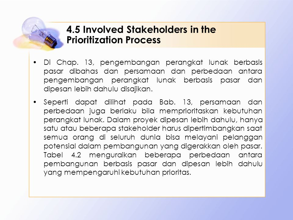 4.5 Involved Stakeholders in the Prioritization Process