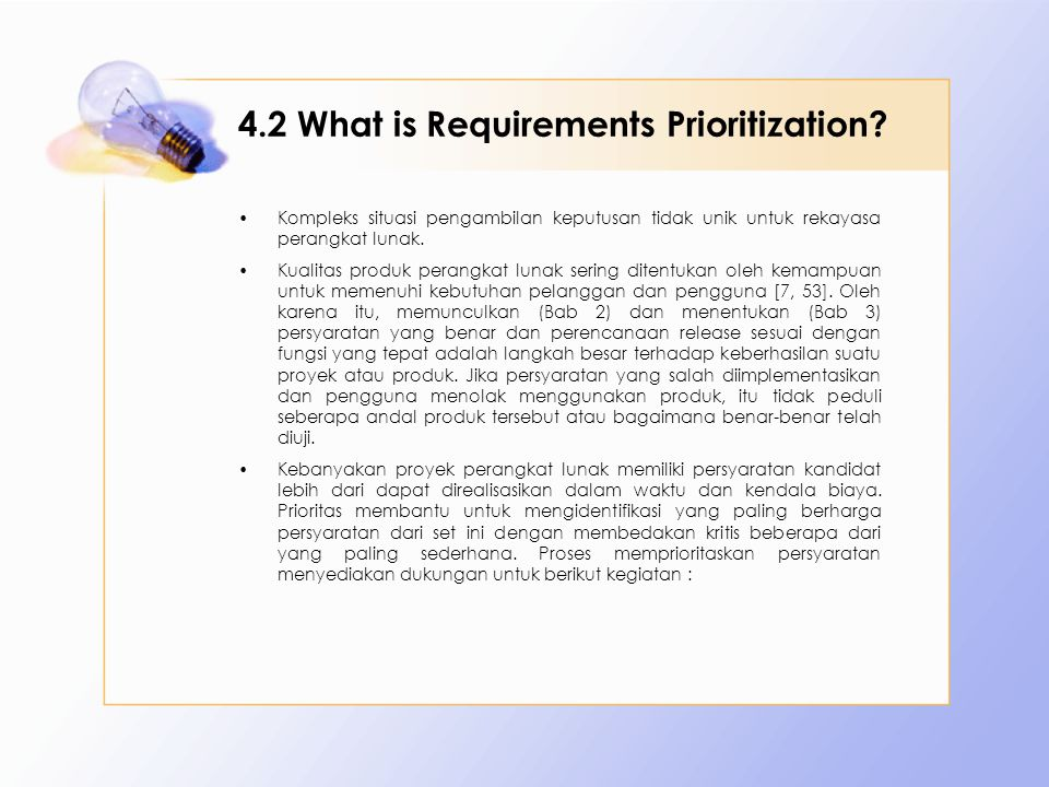 4.2 What is Requirements Prioritization