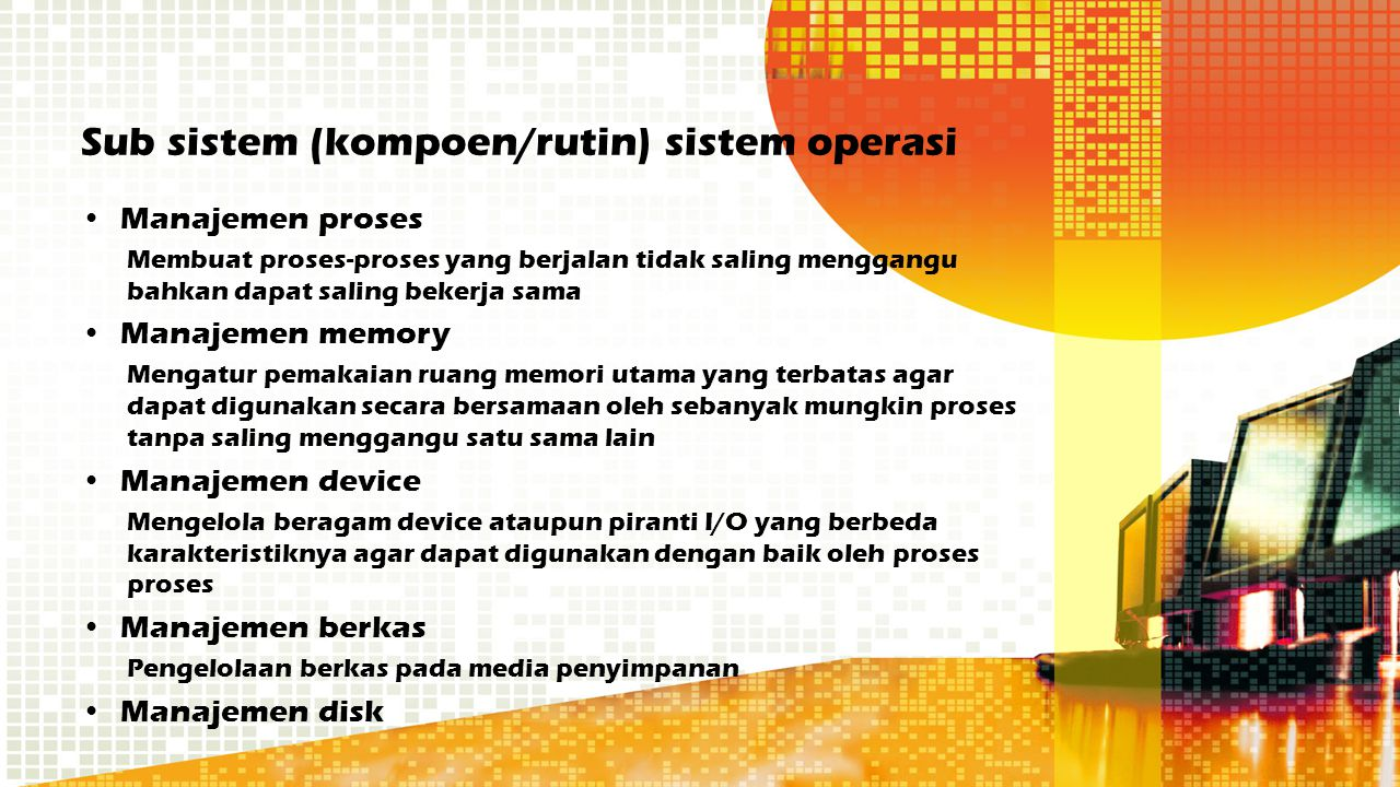 Sub sistem (kompoen/rutin) sistem operasi