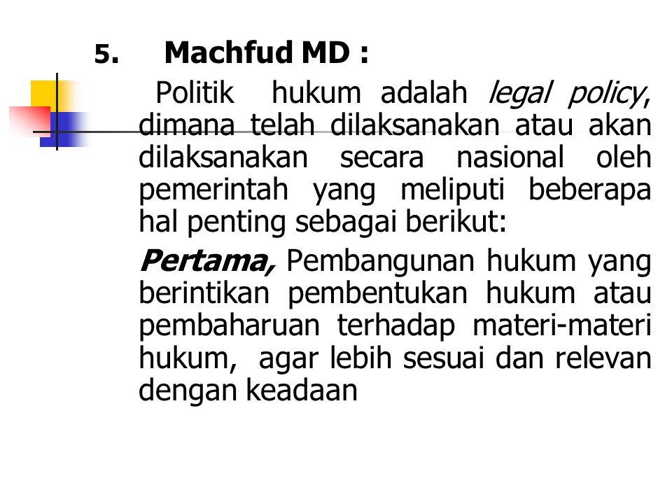 5. Machfud MD :