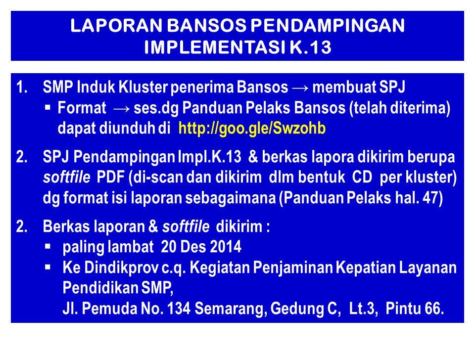 LAPORAN BANSOS PENDAMPINGAN IMPLEMENTASI K.13