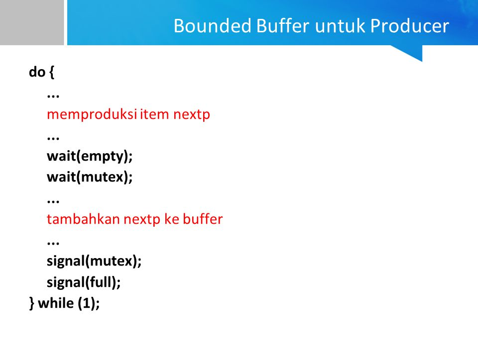 Bounded Buffer untuk Producer