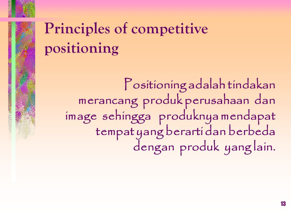 Principles of competitive positioning
