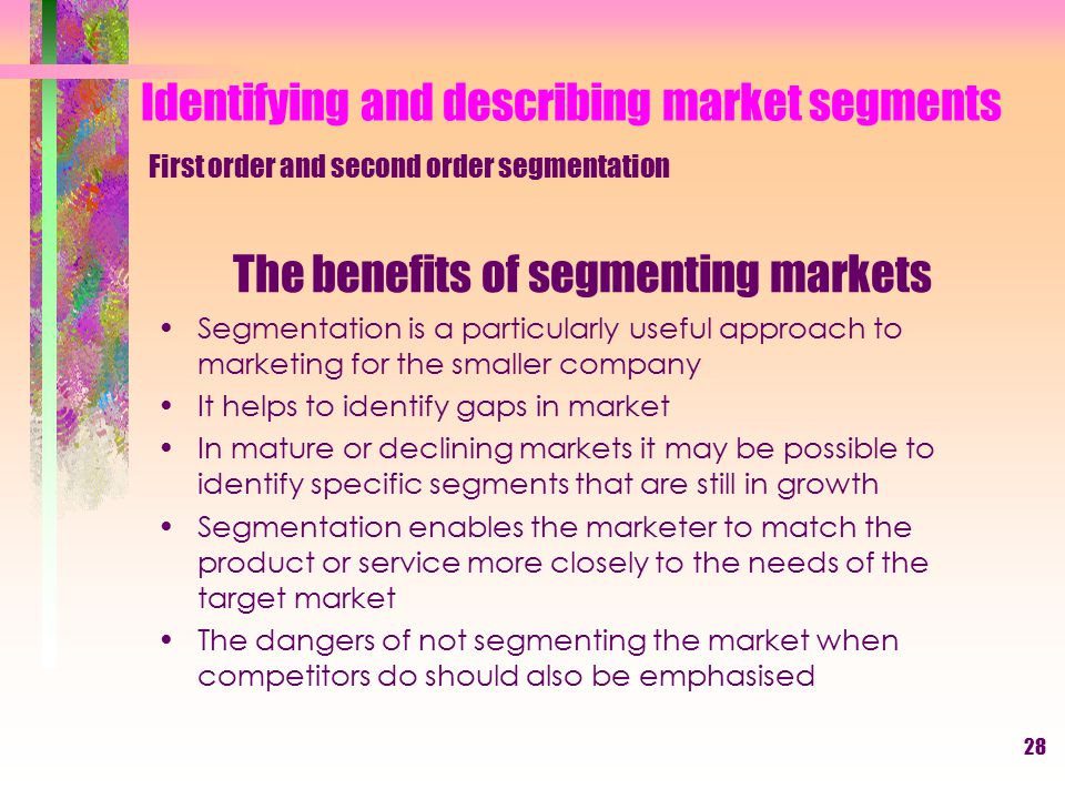 The benefits of segmenting markets