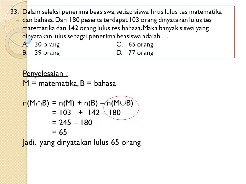 M = matematika, B = bahasa n(MB) = n(M) + n(B) – n(MB)
