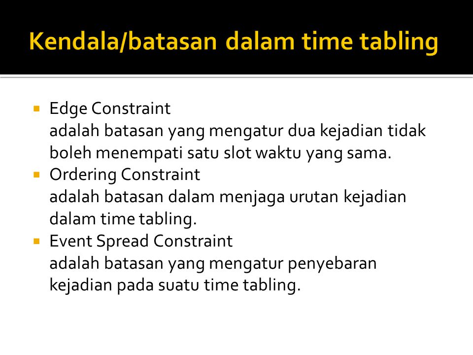 Kendala/batasan dalam time tabling