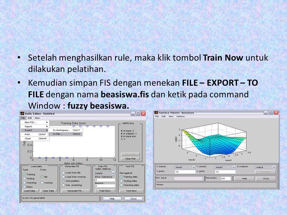 Setelah menghasilkan rule, maka klik tombol Train Now untuk dilakukan pelatihan.