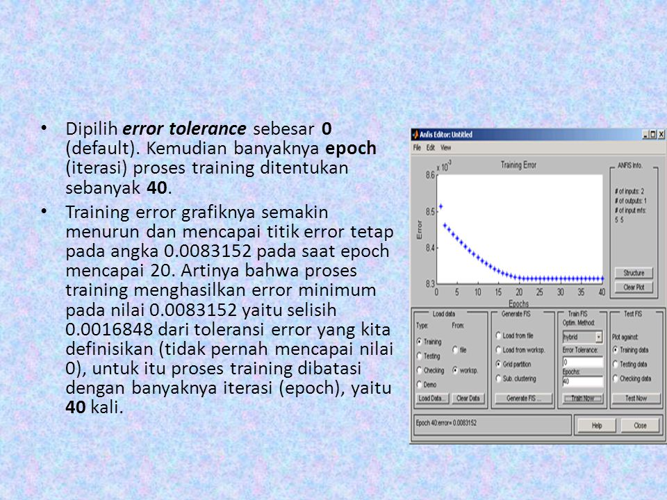 Dipilih error tolerance sebesar 0 (default)