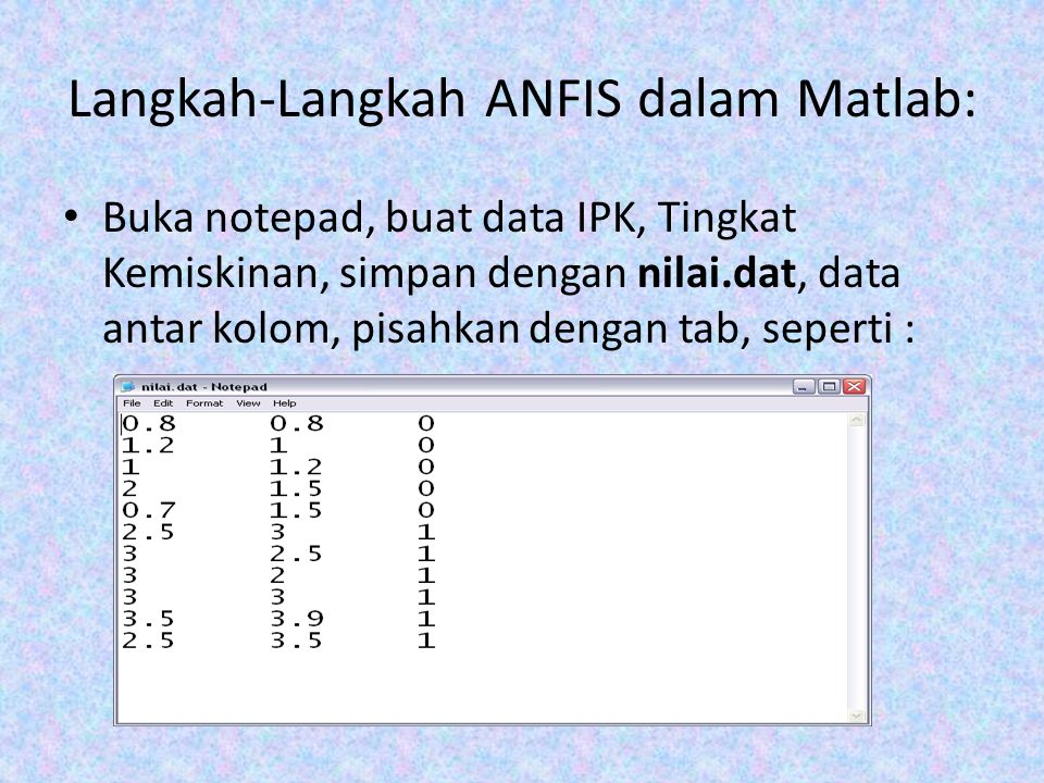 Langkah-Langkah ANFIS dalam Matlab: