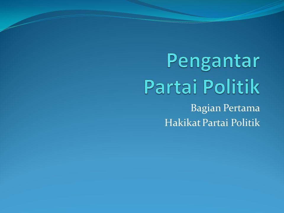 Pengantar Partai Politik
