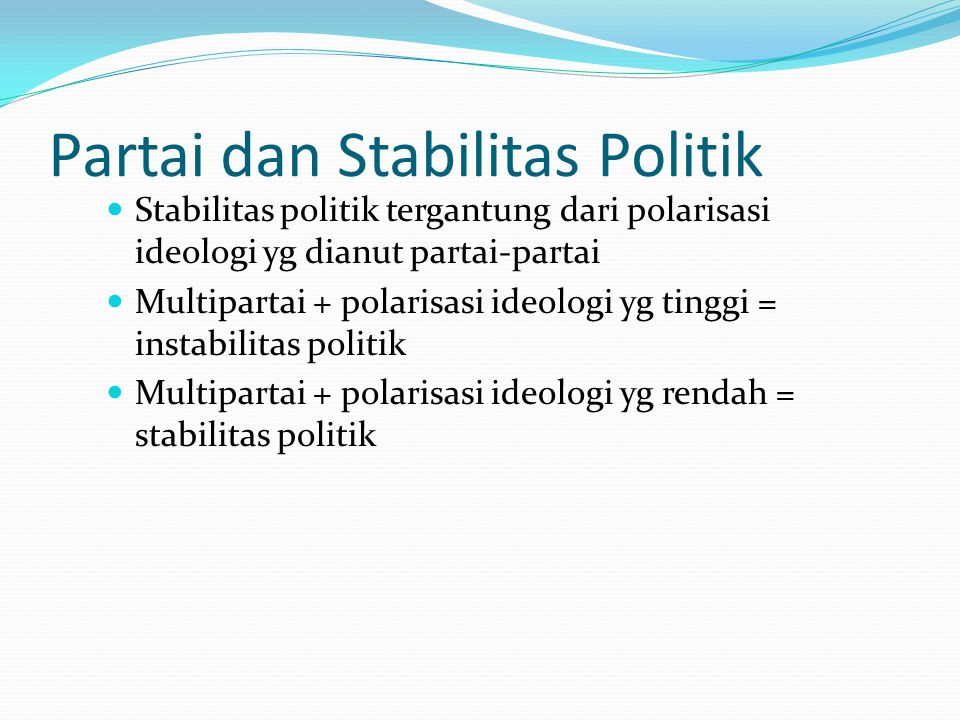 Partai dan Stabilitas Politik