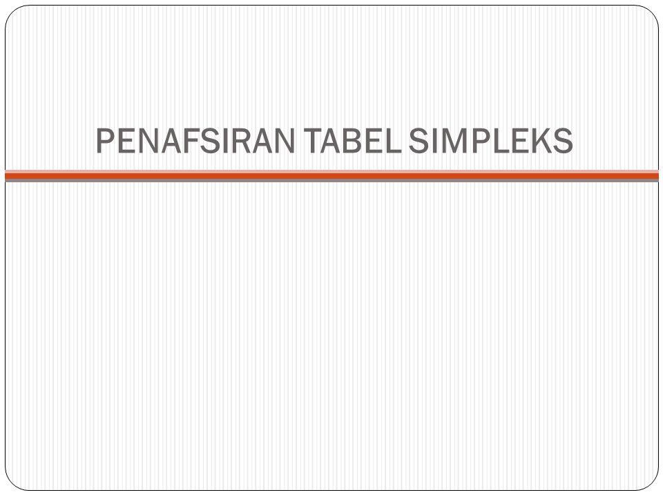 PENAFSIRAN TABEL SIMPLEKS