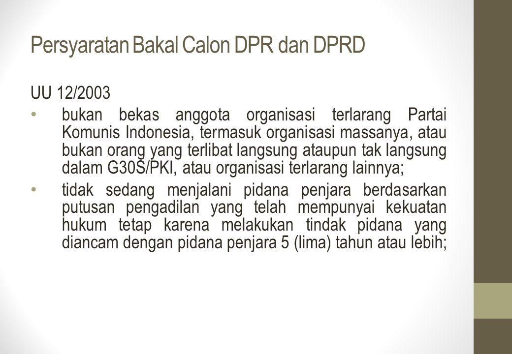 Persyaratan Bakal Calon DPR dan DPRD