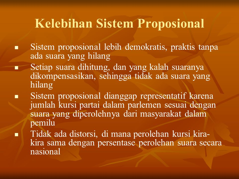 Kelebihan Sistem Proposional