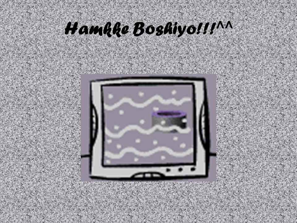 Hamkke Boshiyo!!!^^