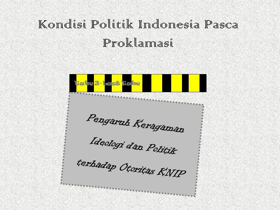 Kondisi Politik Indonesia Pasca Proklamasi