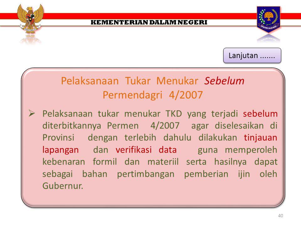 Pelaksanaan Tukar Menukar Sebelum Permendagri 4/2007