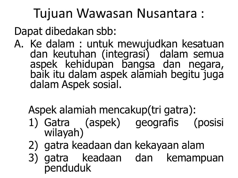 Tujuan Wawasan Nusantara :