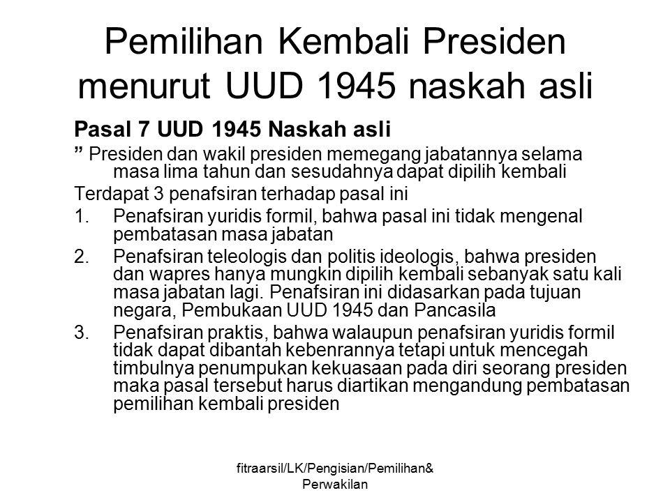 Pemilihan Kembali Presiden menurut UUD 1945 naskah asli