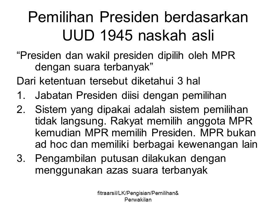 Pemilihan Presiden berdasarkan UUD 1945 naskah asli