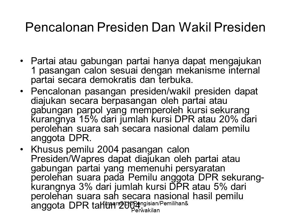 Pencalonan Presiden Dan Wakil Presiden