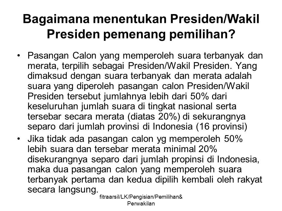 Bagaimana menentukan Presiden/Wakil Presiden pemenang pemilihan