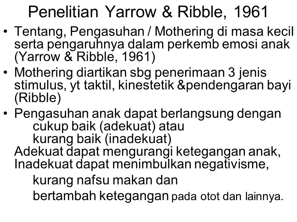 Penelitian Yarrow & Ribble, 1961