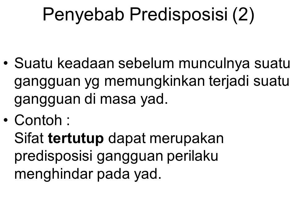Penyebab Predisposisi (2)