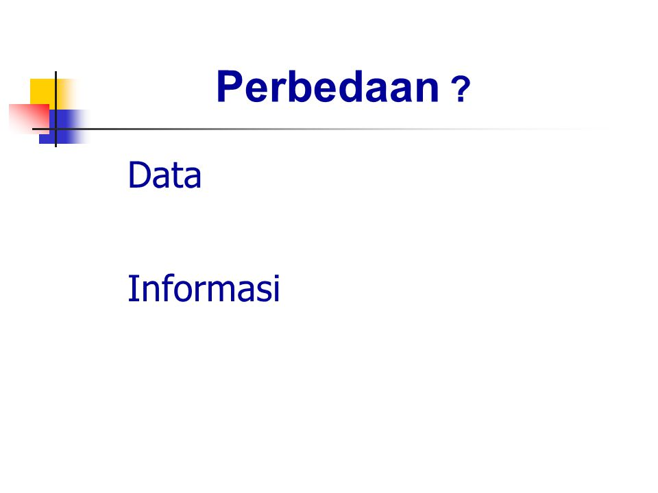 Perbedaan Data Informasi