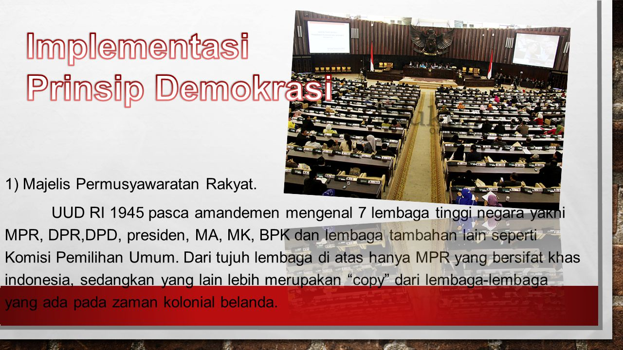 Implementasi Prinsip Demokrasi