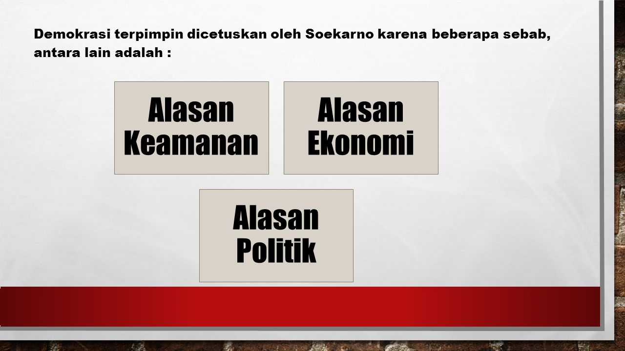 Alasan Keamanan Alasan Ekonomi Alasan Politik