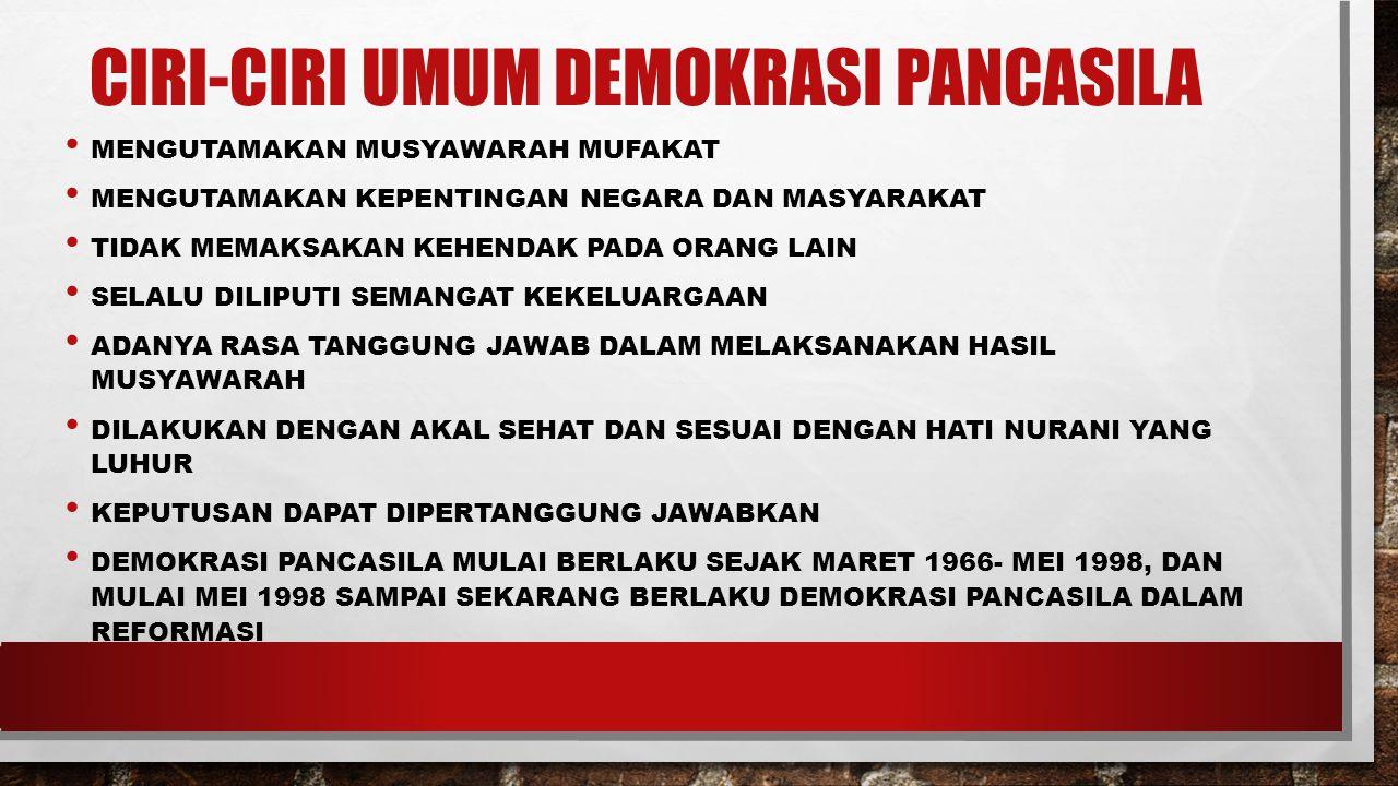 Ciri-ciri umum Demokrasi Pancasila