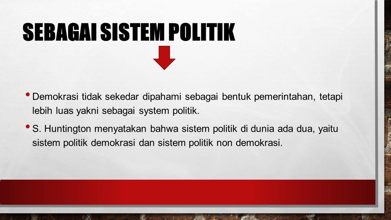 sebagai Sistem Politik