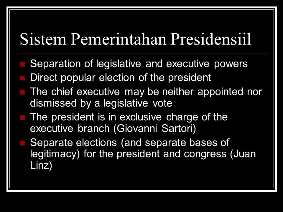 Sistem Pemerintahan Presidensiil