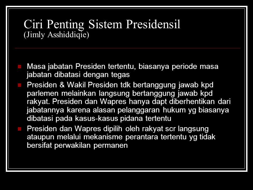 Ciri Penting Sistem Presidensil (Jimly Asshiddiqie)