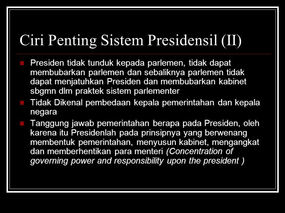 Ciri Penting Sistem Presidensil (II)