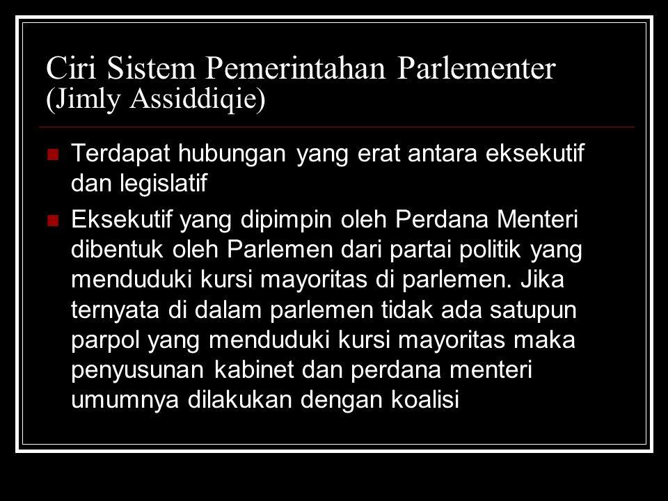 Ciri Sistem Pemerintahan Parlementer (Jimly Assiddiqie)