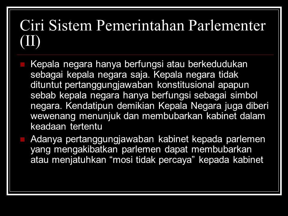 Ciri Sistem Pemerintahan Parlementer (II)