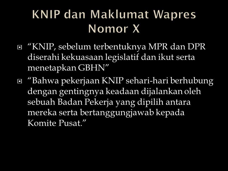 KNIP dan Maklumat Wapres Nomor X
